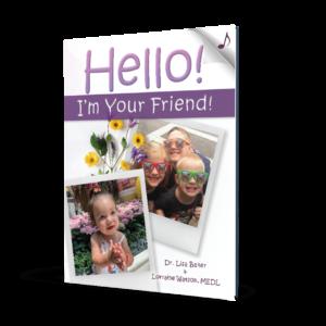 Hello I'm Your Friend Book